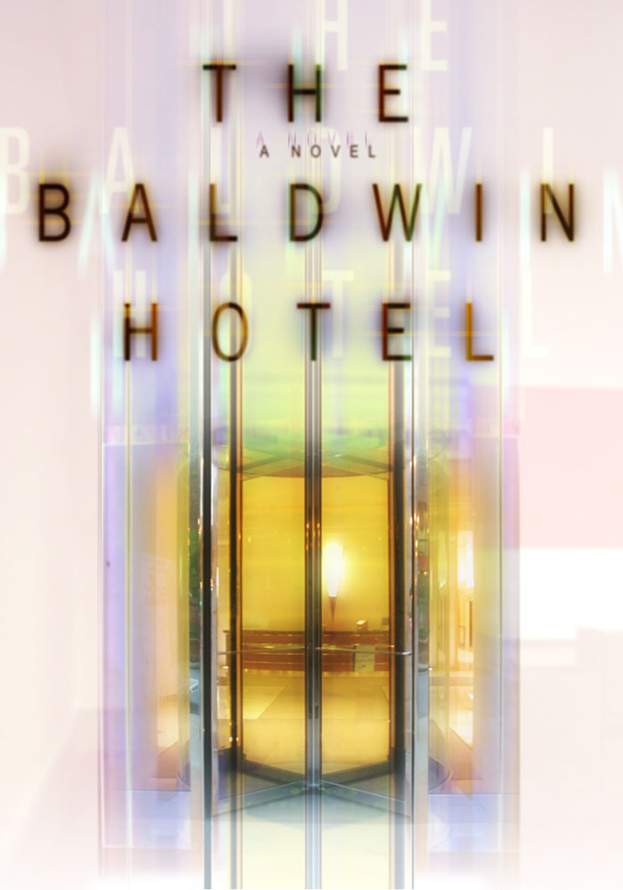 The Baldwin Hotel Book Jacket Proposal_designed by Lonnie Busch