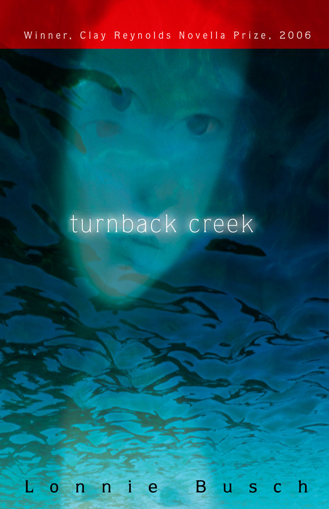 Turnback Creek Book Jacket_Texas Review Press_designed by Lonnie Busch
