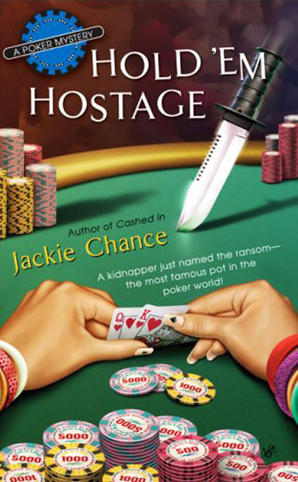 Hold-Em Hostage Book Jacket_Jackie Chance_designed by Lonne Busch