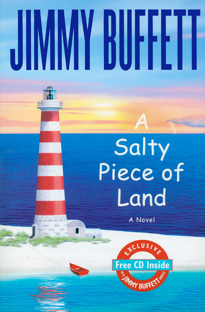 A Salty Piece of Land Book Jacket_JImmy Buffett_designed by Lonne Busch