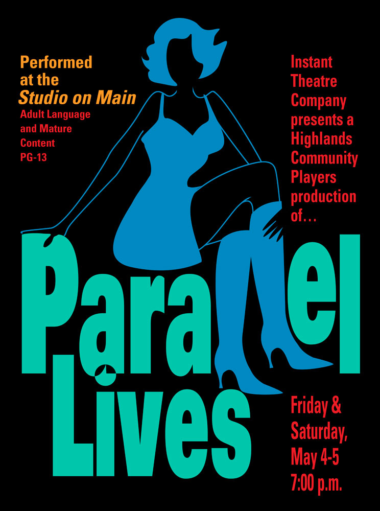 Parallel Lives Poster_HCP_Instant Theater Company_Highlands, North Carolina_designed by Lonnie Busch